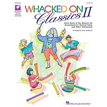 Hal Leonard Whacked On Classics II (More Music of the Masters for Boomwhackers® & Other Instruments) by Tom Anderson