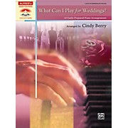 Alfred What Can I Play for Weddings? Late Intermediate Piano Book