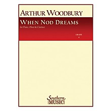 Southern When Nod Dreams (Woodwind Trio) Southern Music Series by Arthur Woodbury