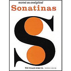 Willis Music Accent On Analytical Sonatinas by William Gillock (415712)