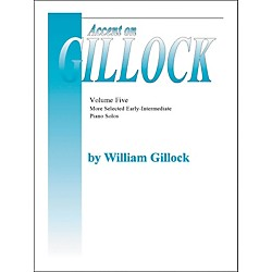 Willis Music Accent On Gillock Volume 5 (More Selected Early Intermediate Piano Solos) (405997)