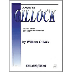 Willis Music Accent On Gillock Volume Seven (More Selected Mid-Intermediate Piano Solos) (406000)