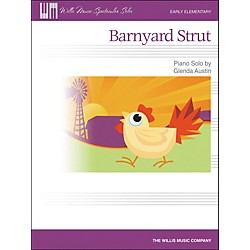 Willis Music Barnyard Strut - Early Elementary Piano Solo by Glenda Austin (416850)