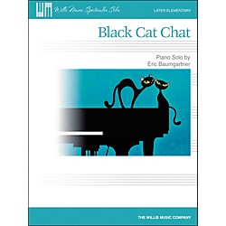 Willis Music Black Cat Chat - Later Elementary Piano Solo Sheet by Eric Baumgartner (416852)