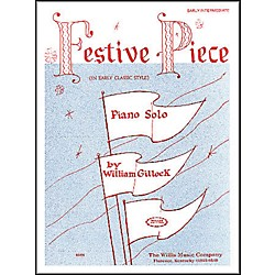 Willis Music Festive Piece Early Intermediate Piano Solo by William Gillock (414626)