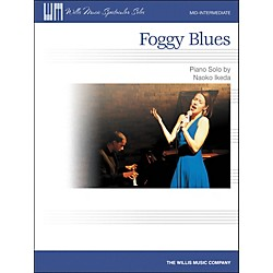 Willis Music Foggy Blues - Mid-Intermediate Piano Solo by Naoko Ikeda (416821)
