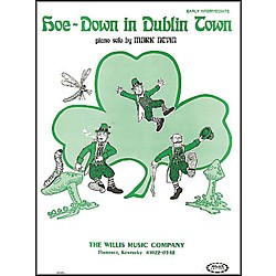 Willis Music Hoe Down In Dublin Town Early Intermediate Piano Solo by Mark Nevin (404515)
