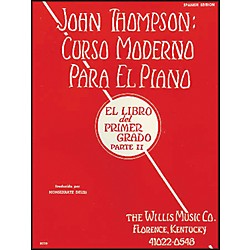 Willis Music John Thompson's Modern Course For Piano Book 2 (Spanish Edition) Curso Moderno (414483)
