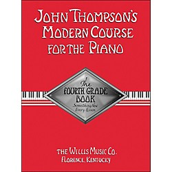 Willis Music John Thompson's Modern Course For The Piano Fourth Grade Book (412454)