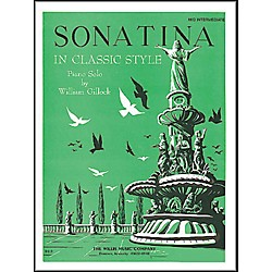 Willis Music Sonatina In Classic Style - Mid-Intermediate Piano Solo by William Gillock (414690)