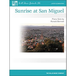 Willis Music Sunrise At San Miguel - Later Elementary Piano Solo by Ronald Bennett (416779)