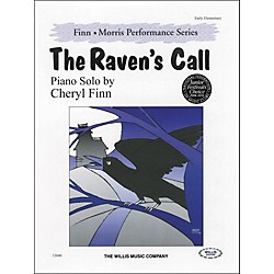 Willis Music The Ravens Call - Early Elementary Level by Cheryl Finn (406802)