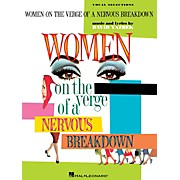 Hal Leonard Women On The Verge Of A Nervous Breakdown - Piano/Vocal Selections