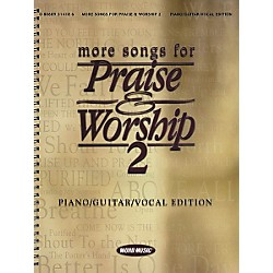 Word Music More Songs for Praise & Worship 2 Piano, Vocal, Guitar Songbook (309883)
