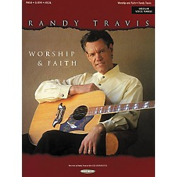 Word Music Randy Travis - Worship & Faith Piano, Vocal, Guitar Songbook (309429)