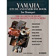 Carl Fischer Yamaha Etude and Exercise Book for Trumpet (The Secrets of Eight Master Artists and Teachers)