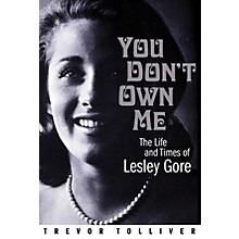 Backbeat Books You Don't Own Me (The Life and Times of Lesley Gore) Book Series Hardcover Written by Trevor Tolliver