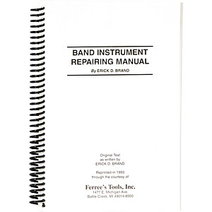 Ferree-s-Tools-Erick-Brand-Band-Instrument-Repair-Manual-Standard