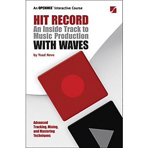 Hal-Leonard-Hit-Record---An-Inside-Track-to-Music-Production-with-Waves-Standard