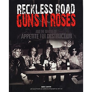 Music-Sales-Reckless-Road---Guns-N--Roses-and-the-Making-Of-Appetite-For-Destruction--Book--Standard