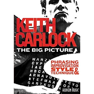 Hal-Leonard-The-Big-Picture--Phrasing--Improvisation-Style---Technique-with-Keith-Carlock--2-DVD-Set--Standard