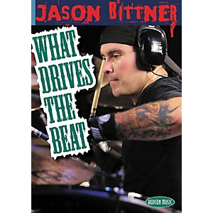 Hal-Leonard-Jason-Bittner---What-Drives-the-Beat--DVD--Standard