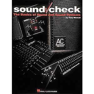 Hal-Leonard-Sound-Check-Book---The-Basics-of-Sound-and-Sound-Systems-Standard