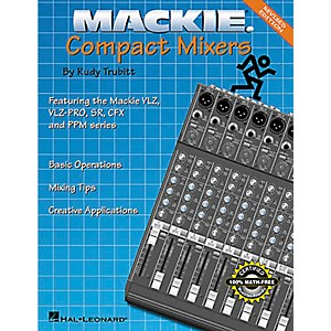 Hal-Leonard-Mackie-Compact-Mixers---Revised-Edition-Book-Standard