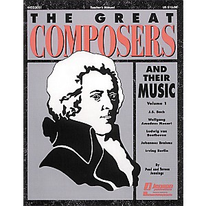 Hal-Leonard-The-Great-Composers-and-Their-Music-Vol--1-Teacher-s-Edition-Standard