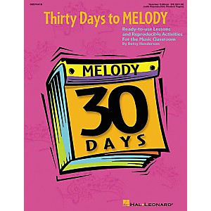 Hal-Leonard-30-Days-to-Melody--Teacher-Edition--Standard