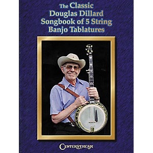 Centerstream-Publishing-The-Classic-Douglas-Dillard-Songbook-of-5-String-Banjo-Tablatures--Book---Standard