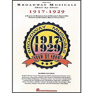 Hal-Leonard-Broadway-Musicals-Show-by-Show-1917-1929-Book-Standard