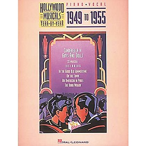 Hal-Leonard-Hollywood-Musicals-Year-by-Year---1949-to-1955-Piano-Vocal-Guitar-Songbook-Standard