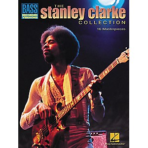 Hal-Leonard-The-Stanley-Clarke-Collection-Transcribed-Scores-Book-Standard
