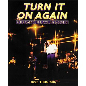 Backbeat-Books-Turn-It-On-Again---Peter-Gabriel--Phil-Collins-and-Genesis-Book-Standard