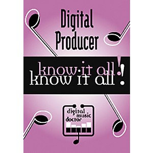 Digital-Music-Doctor-Digital-Producer---Know-It-All--DVD-Standard