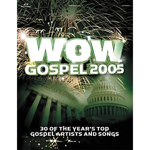 Hal-Leonard-WOW-Gospel-2005-Piano--Vocal--Guitar-Songbook--Standard