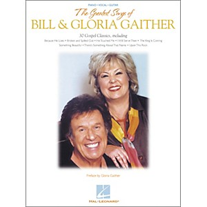 Hal-Leonard-The-Greatest-Songs-of-Bill---Gloria-Gaither-Piano--Vocal--Guitar-Songbook--Standard