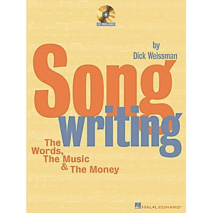 Hal-Leonard-Songwriting-The-Words--The-Music-and-The-Money--Book-CD--Standard