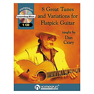 Homespun-8-Great-Tunes---Variations-for-Flatpick-Guitar-by-Dan-Crary-Book-with-CD--Standard