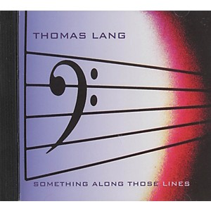 Hudson-Music-Thomas-Lang-Something-Along-Those-Lines-CD-Standard