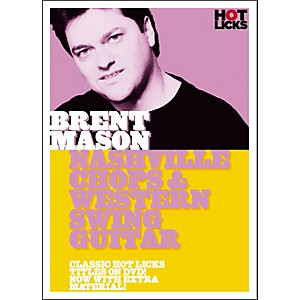 Hot-Licks-Brent-Mason-Nashville-Chops-and-Western-Swing-Guitar--DVD--Standard