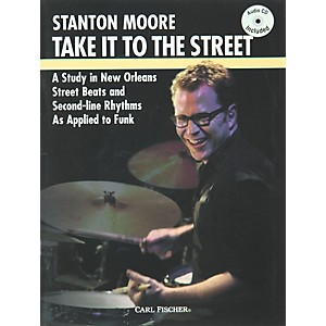 Carl-Fischer-Take-it-to-the-Street-with-Stanton-Moore--Book-CD--Standard