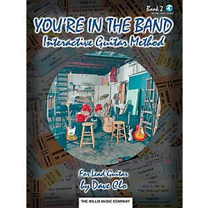 Willis-Music-You-re-In-The-Band-Interactive-Guitar-Method-Book-2-For-Lead-Guitar-Book-CD-Standard