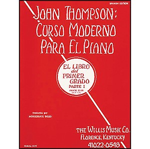 Willis-Music-John-Thompson-s-Modern-Course-For-Piano-Book-1--Spanish-Edition--Curso-Moderno-Standard