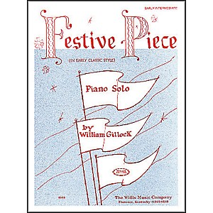 Willis-Music-Festive-Piece-Early-Intermediate-Piano-Solo-by-William-Gillock-Standard