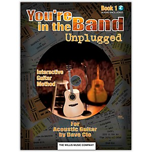 Willis-Music-You-re-In-The-Band-Unplugged-Book-1-For-Acoustic-Guitar-Book-CD-Standard