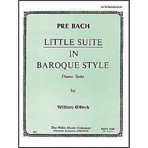 Willis-Music-Little-Suite-In-Baroque-Style-Later-Elementary-Piano-Solo-by-William-Gillock-Standard