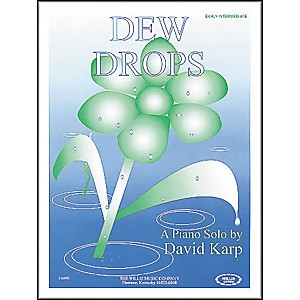 Willis-Music-Dew-Drops-Early-Intermediate-Piano-Solo-by-David-Karp-Standard