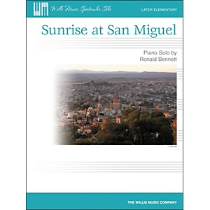 Willis-Music-Sunrise-At-San-Miguel---Later-Elementary-Piano-Solo-by-Ronald-Bennett-Standard